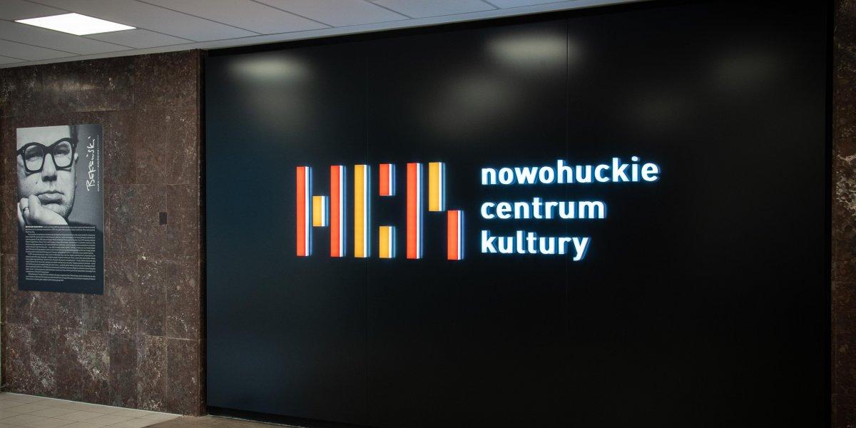 Nowohuckie Centrum Kultury. Litery podświetlane. Litery LED. Litery 3D I CITY. Ekspert komunikacji wizualnej